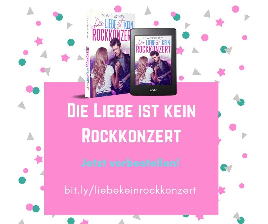 Link zum Buch: Die Liebe ist kein Rockkonzert